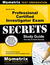 Secrets of the Professional Certified Investigator Exam Study Guide: PCI Test Review for the Professional Certified Investigator Exam (Secrets (Mometrix))