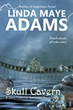 Skull Cavern: An Action-Packed Sword and Sorcer Short Story (The Story Collector Sorceress)