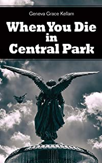 When You Die in Central Park