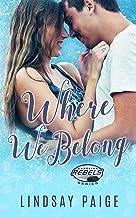 Where We Belong (Carolina Rebels Book 8)