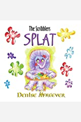 Splat: The Scribblers Kindle Edition