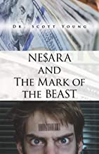 NESARA and The Mark of The Beast (English Edition)