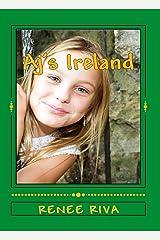 AJ's IRELAND: A Wee Little Comedy (Saving Sailor Prequel) Kindle Edition