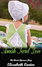 Amish Secret Love: An Amish Romance Story (English Edition)