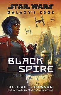 Galaxy's Edge: Black Spire (Star Wars Galaxys Edge) (English Edition)
