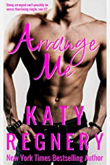 Arrange Me: a married-at-first-sight romance (The Arranged Duo Book 1) Kindle Edition