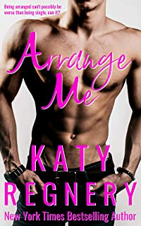 Arrange Me: a married-at-first-sight romance (The Arranged Duo Book 1)