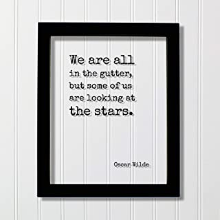 Oscar Wilde - Floating Quote - We are all in the gutter, but some of us are looking at the stars - Astronomer Astronomy Space Outerspace