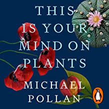 This Is Your Mind on Plants: Opium - Caffeine - Mescaline