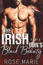 The Irish Don's Black Beauty: Part Two