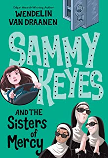 Sammy Keyes and the Sisters of Mercy: 3