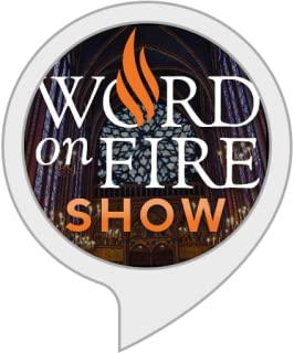 The Word on Fire Show // Bishop Barron Podcast