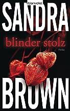 Blinder Stolz: Thriller (German Edition)