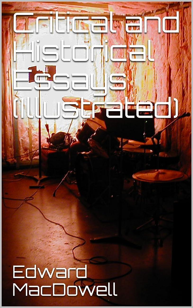 作動する引き受ける危機Critical and Historical Essays (Illustrated) (English Edition)
