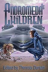 Andromeda's Children Kindle Edition