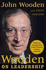 Wooden on Leadership: How to Create a Winning Organizaion Kindle Edition