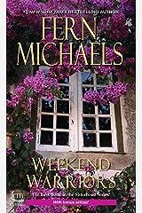 Weekend Warriors (Sisterhood Book 1) Kindle Edition