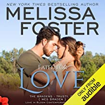 Fated for Love: Love in Bloom: The Bradens