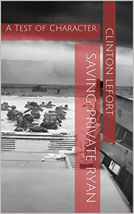 Saving Private Ryan: A Test of Character (Reviews Book 2) (English Edition)
