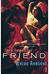 My Beautiful Friend Kindle Edition