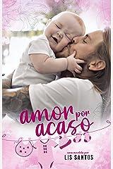 Amor por Acaso eBook Kindle