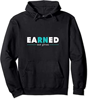 earned not given hoodie