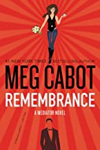 Remembrance: A Mediator Novel (The Mediator Book 7)
