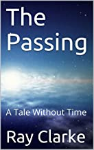 The Passing: A Tale Without Time