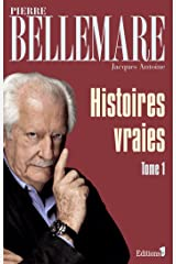 Histoires vraies, tome 1 Format Kindle