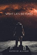 What Lies Beyond: Sci-Fi Stories of the Future (The Red Penguin Collection)
