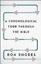 A Chronological Tour Through the Bible: From Adam to Amen