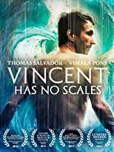 Vincent Has No Scales