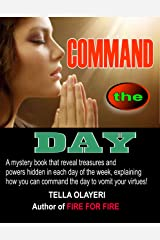 Command The Day Against Witchcraft Activities: Daily Prayer Book Kindle Edition