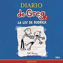 Diario de Greg 2. La ley de Rodrick [Diary of a Wimpy Kid, Book 2: Rodrick Rules]