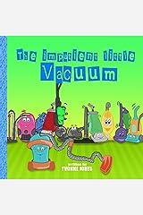 The Impatient Little Vacuum Kindle Edition