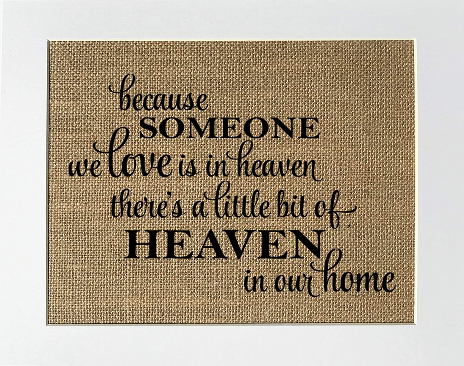 8x10 UNFRAMED Because Someone We Love is Brand new Heaven Lit a in There's Max 84% OFF