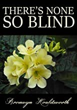 There's None So Blind (Stories of Life, Stories of Love Book 8)