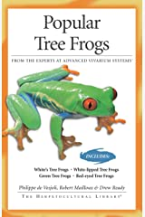 Popular Tree Frogs (The Herpetocultural Library) Kindle Edition