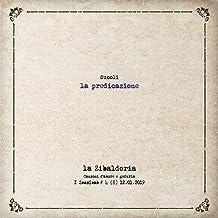 La predicazione (La zibaldoria (canzoni d'amore e goduria) - sessione 1 # 4/8 (12.01.2019))