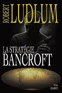La stratégie Bancroft (Grand Format) (French Edition)