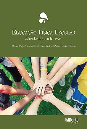 Educação física escolar: Atividades inclusivas (Portuguese Edition)