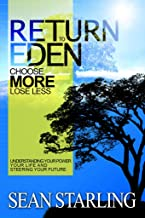 Return to Eden: Choose More, Lose Less (The Lifestyle Affinity Series Book 1)