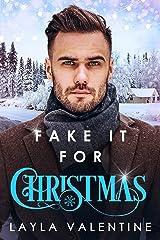 Fake It For Christmas (Christmas Romantic Comedies Book 1) Kindle Edition