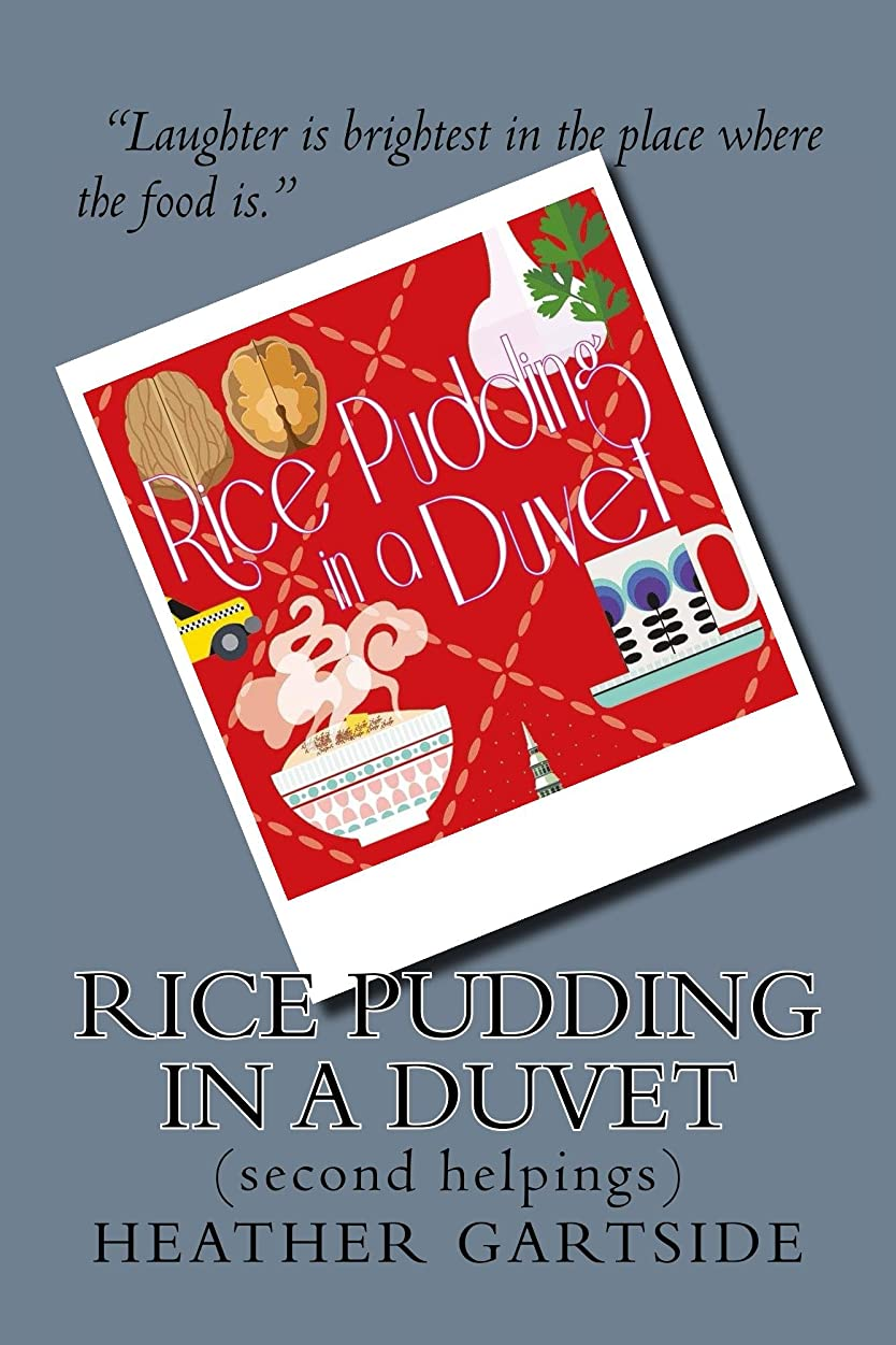 毒液ロゴ誓うRice Pudding In A Duvet: second helpings (English Edition)