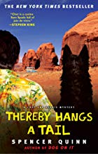 Thereby Hangs a Tail: A Chet and Bernie Mystery (The Chet and Bernie Mystery Series Book 2)
