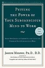 وضع الطاقة الخاصة بك subconscious براحة البال إلى العمل: للوصول إلى مستويات جديدة من العاملة النجاح في استخدام الطاقة الخاصة بك subconscious براحة البال