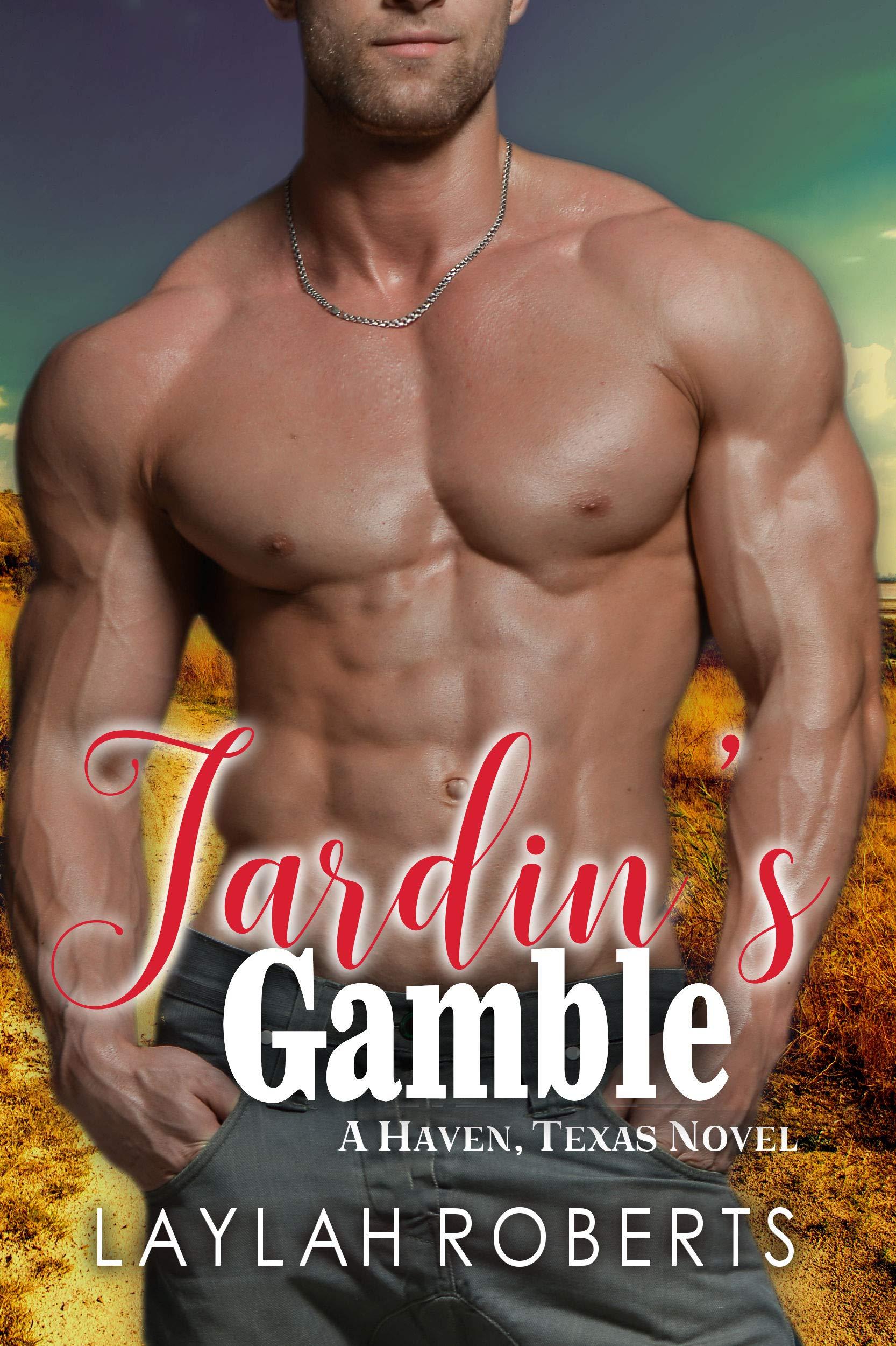Jardin's Gamble (Haven, Texas Book 9)