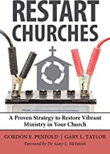 Restart Churches - Proven Strategy to Restore Vibrant Ministry in Your Church