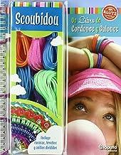 Scoubidou: Un libro de cordones y galones (INFANTIL-JUVENIL)