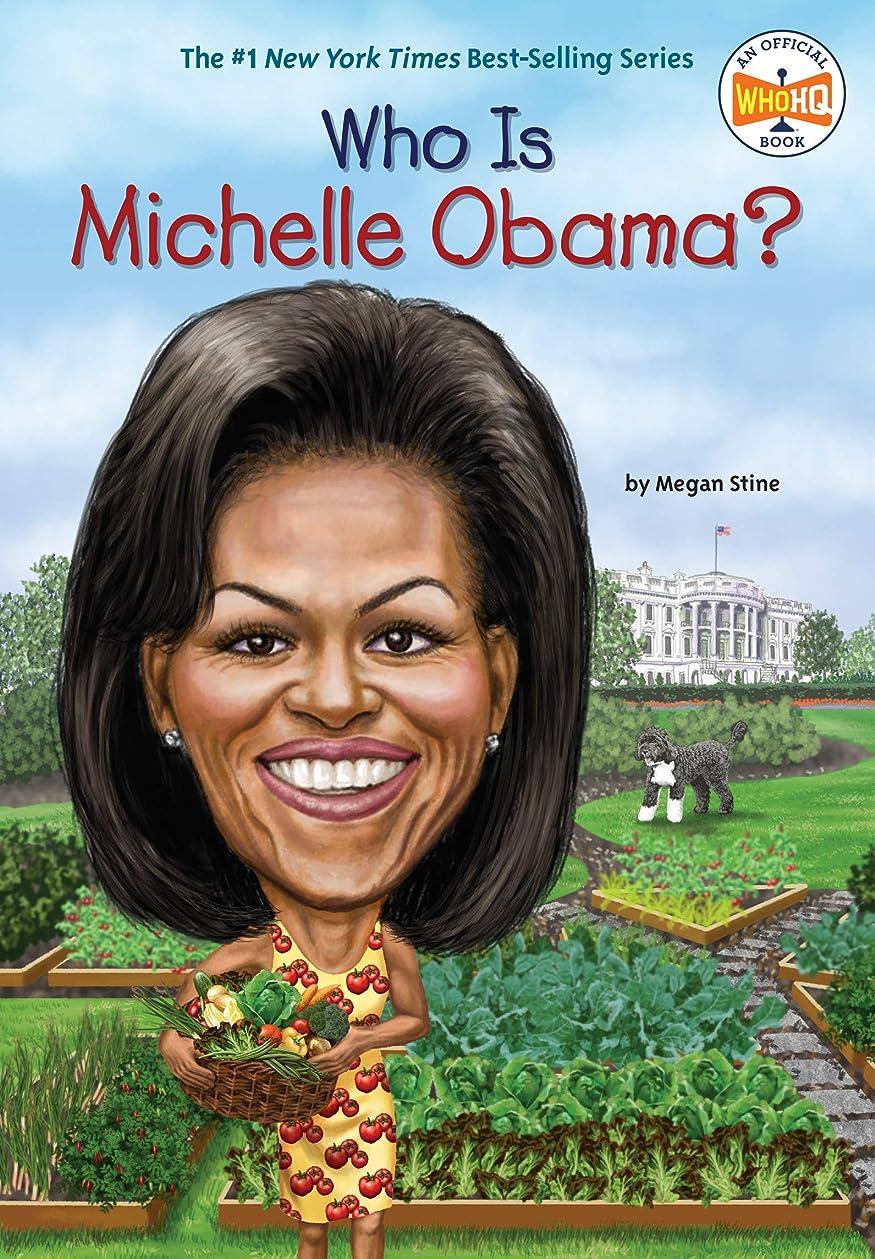 水を飲む形成戦艦Who Is Michelle Obama? (Who Was?) (English Edition)